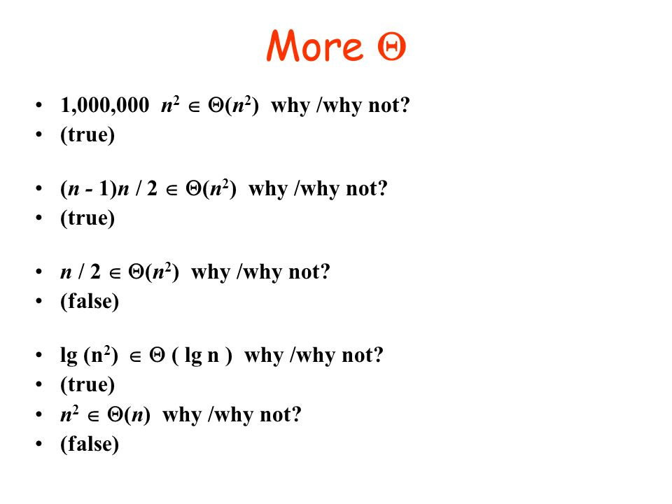 More Q 1,000,000 n2  Q(n2) why /why not (true)