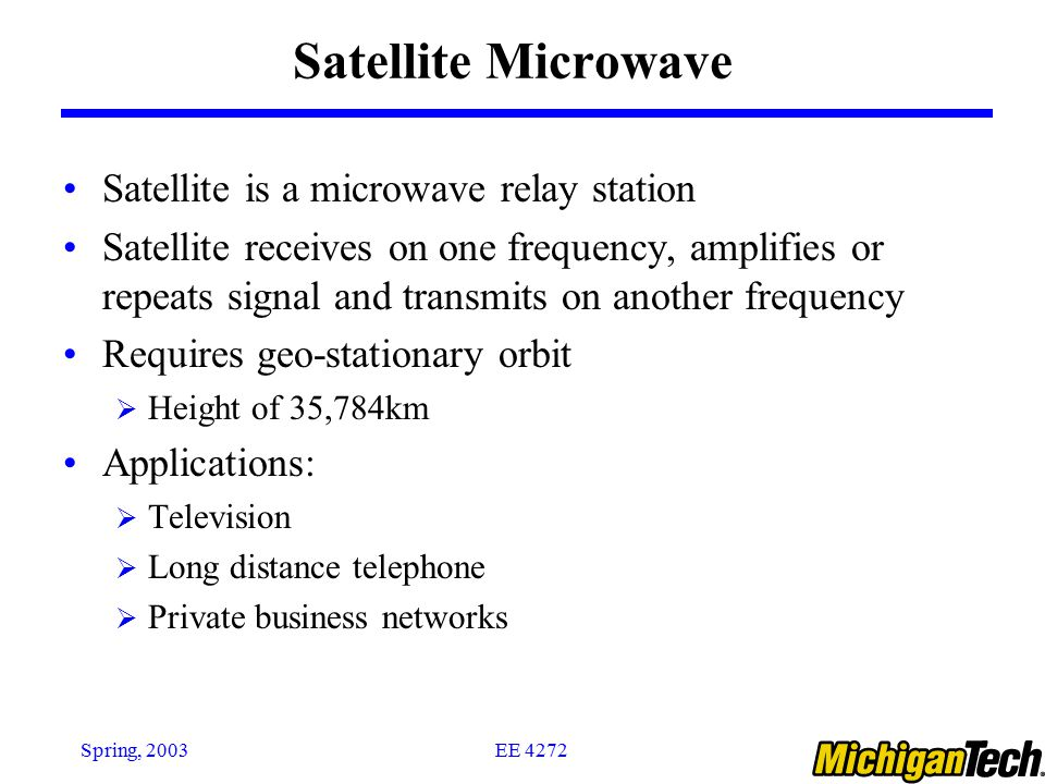 Satellite Microwave Satellite is a microwave relay station