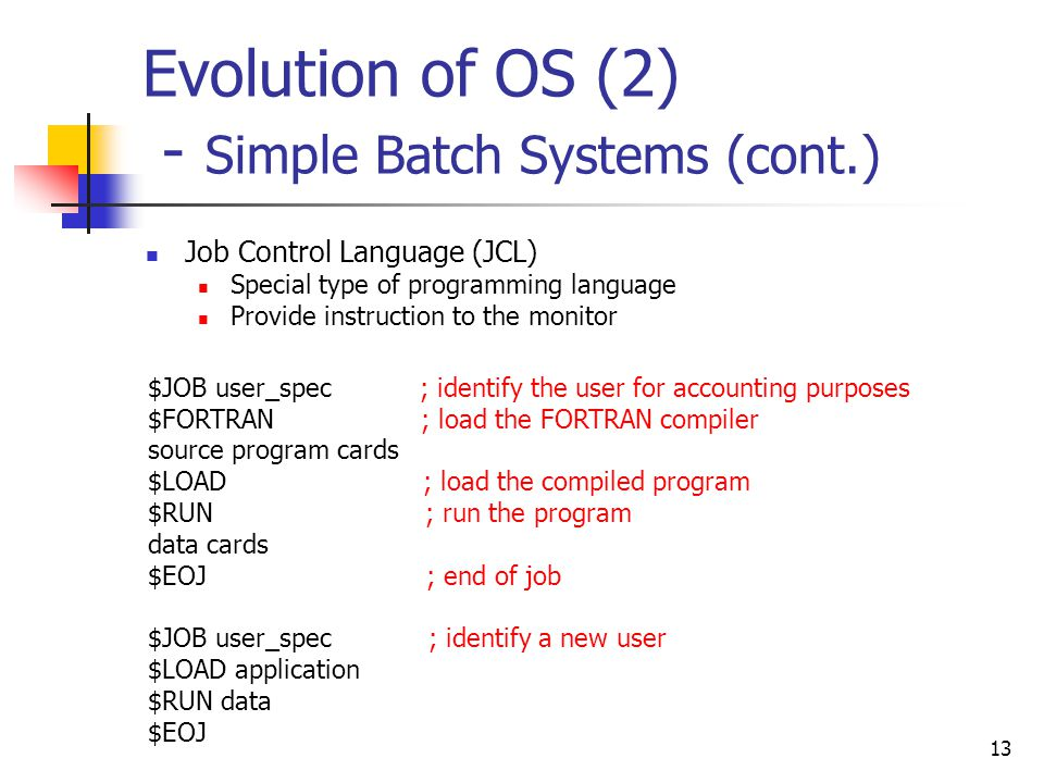 Evolution of OS (2) - Simple Batch Systems (cont.)
