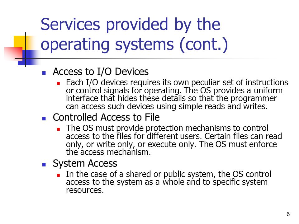 Services provided by the operating systems (cont.)