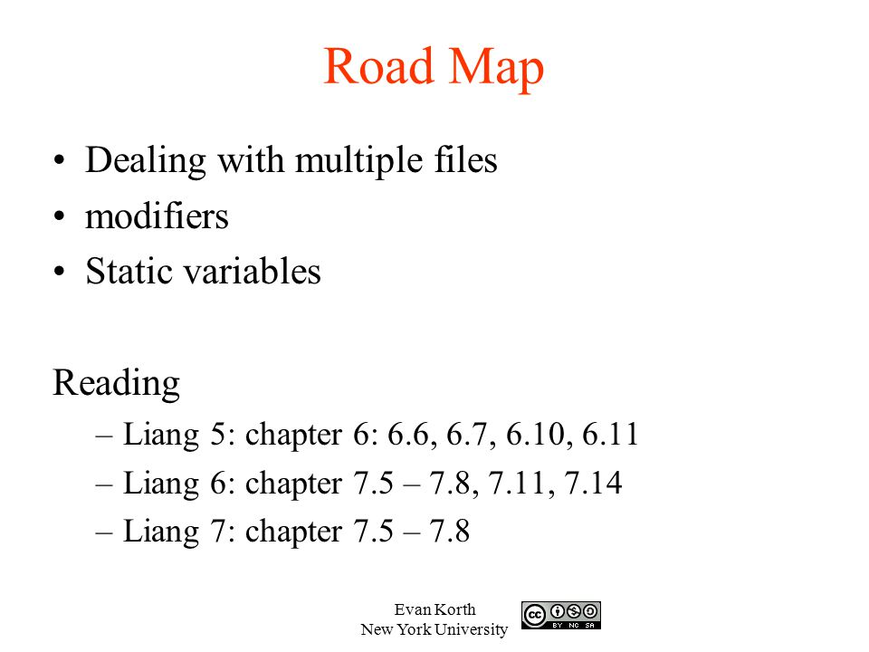 Road Map Dealing with multiple files modifiers Static variables