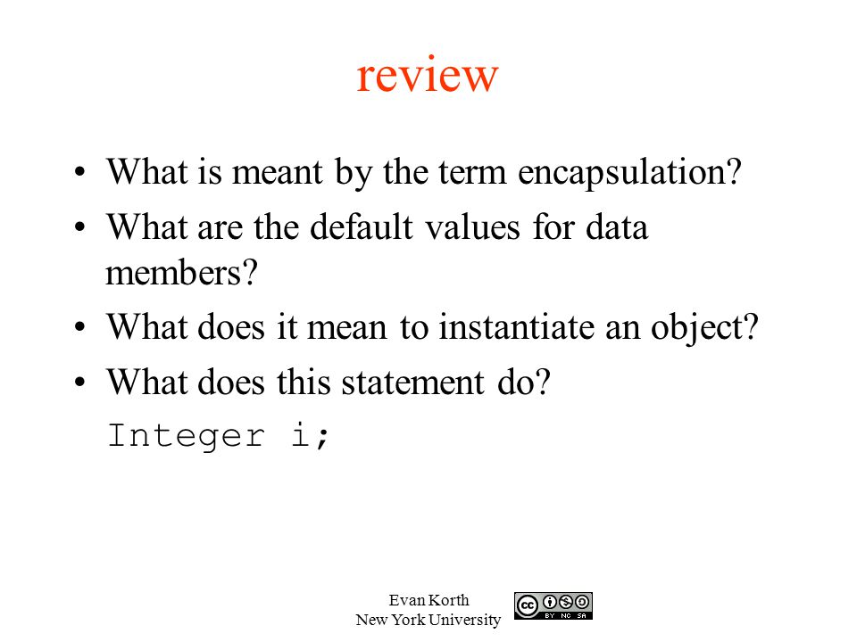 review What is meant by the term encapsulation