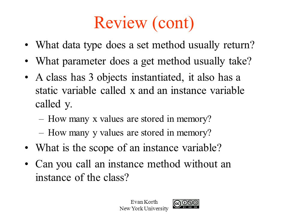 Review (cont) What data type does a set method usually return