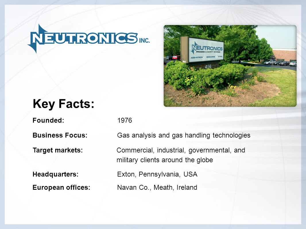 Key Facts:Founded: 1976. Business Focus: Gas analysis and gas handling technologies.
