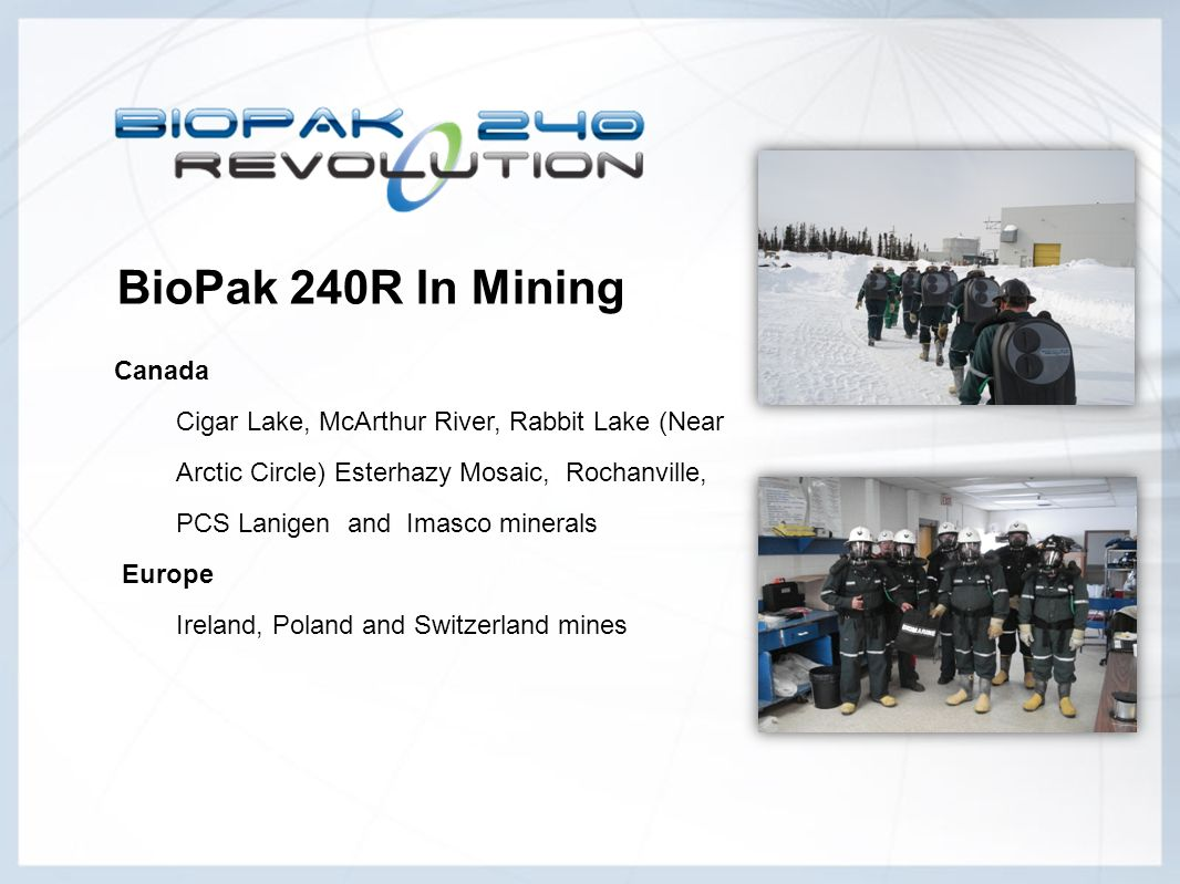 BioPak 240R In Mining