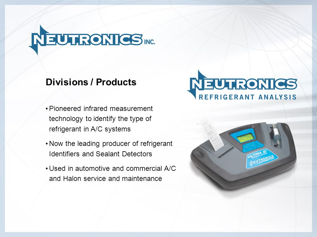 Divisions / Products Pioneered infrared measurement technology to identify the type of refrigerant in A/C systems.