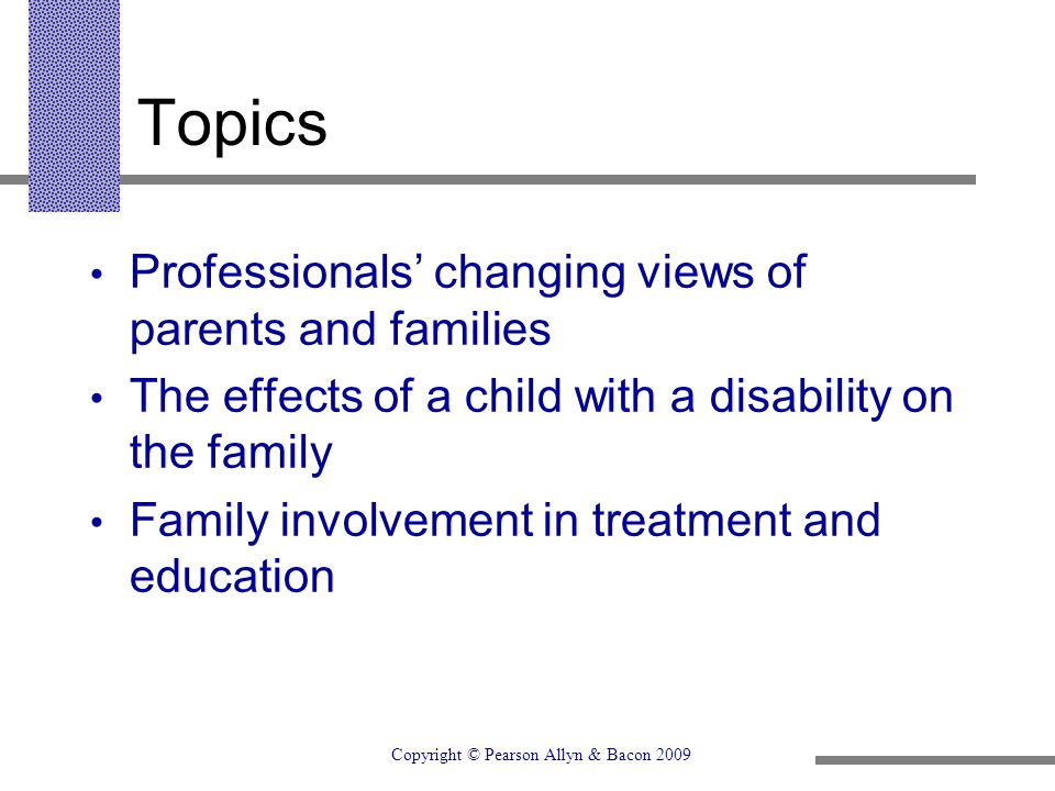 Topics Professionals' changing views of parents and families