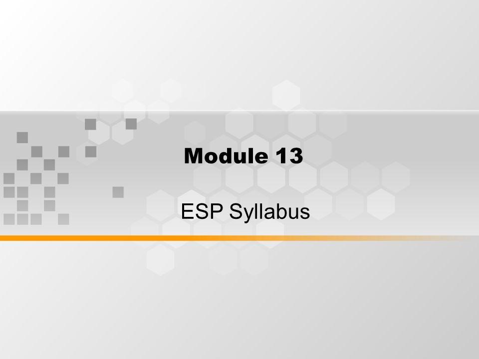 Module 13 ESP Syllabus