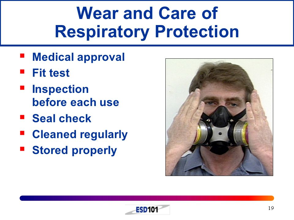 Wear and Care of Respiratory Protection