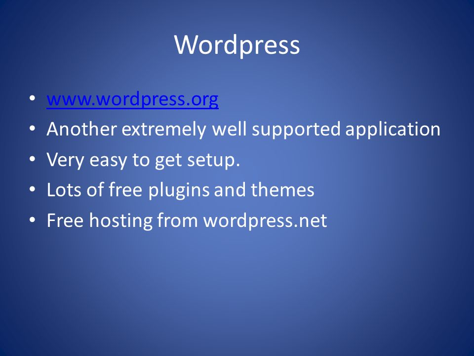 Wordpress www.wordpress.org