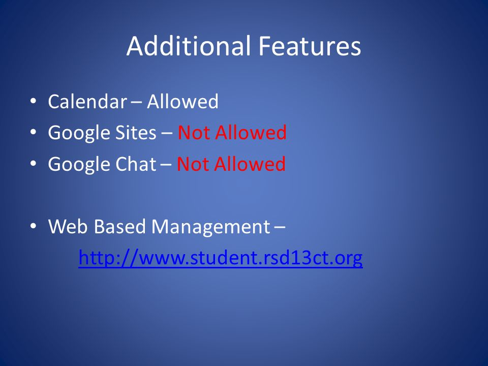 Additional Features Calendar – Allowed Google Sites – Not Allowed