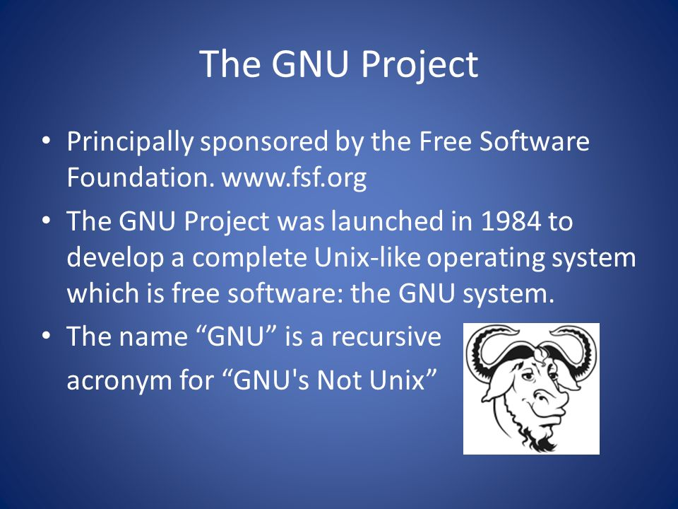 The GNU ProjectPrincipally sponsored by the Free Software Foundation. www.fsf.org.