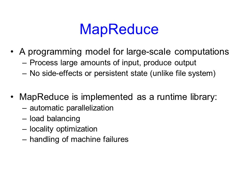 MapReduce A programming model for large-scale computations