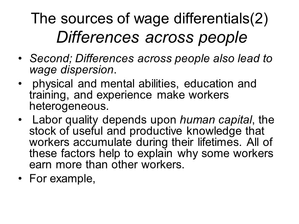 The sources of wage differentials(2) Differences across people
