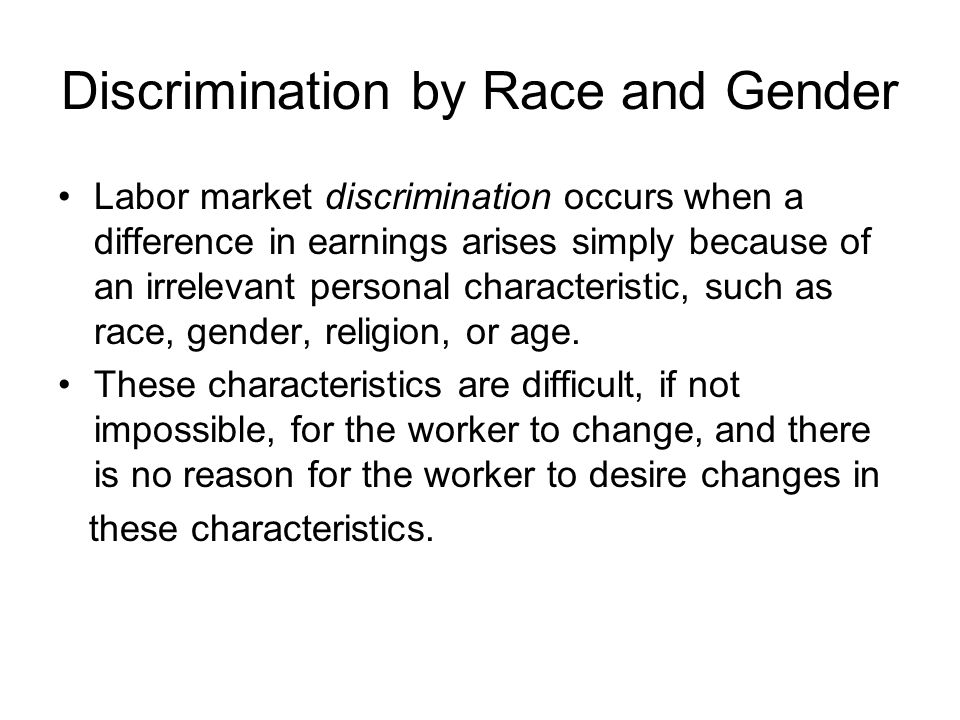 Discrimination by Race and Gender
