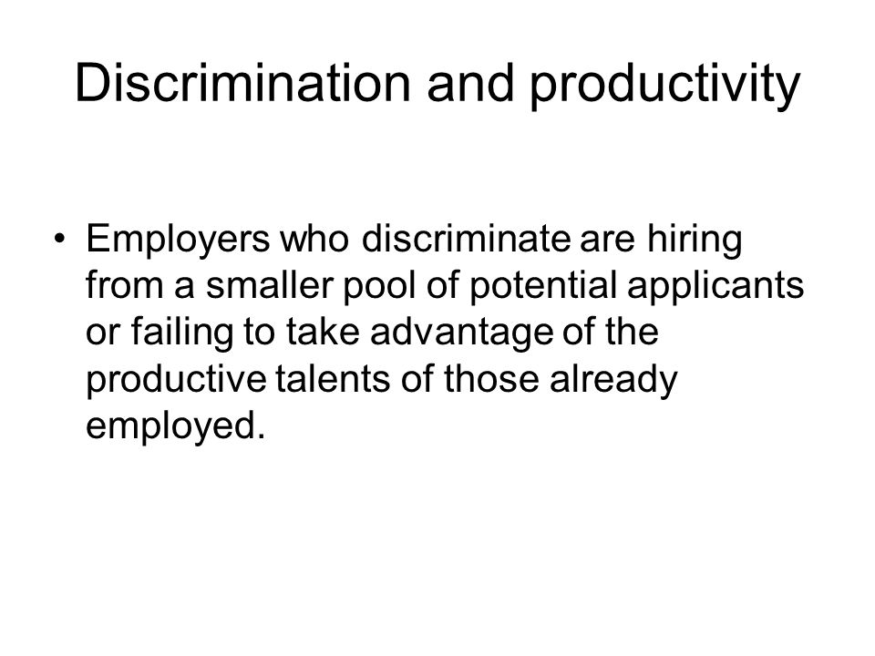 Discrimination and productivity