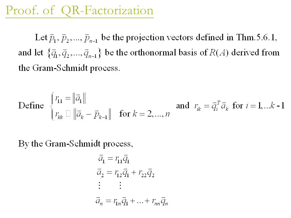 Proof. of QR-Factorization