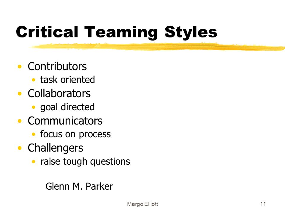 Critical Teaming Styles