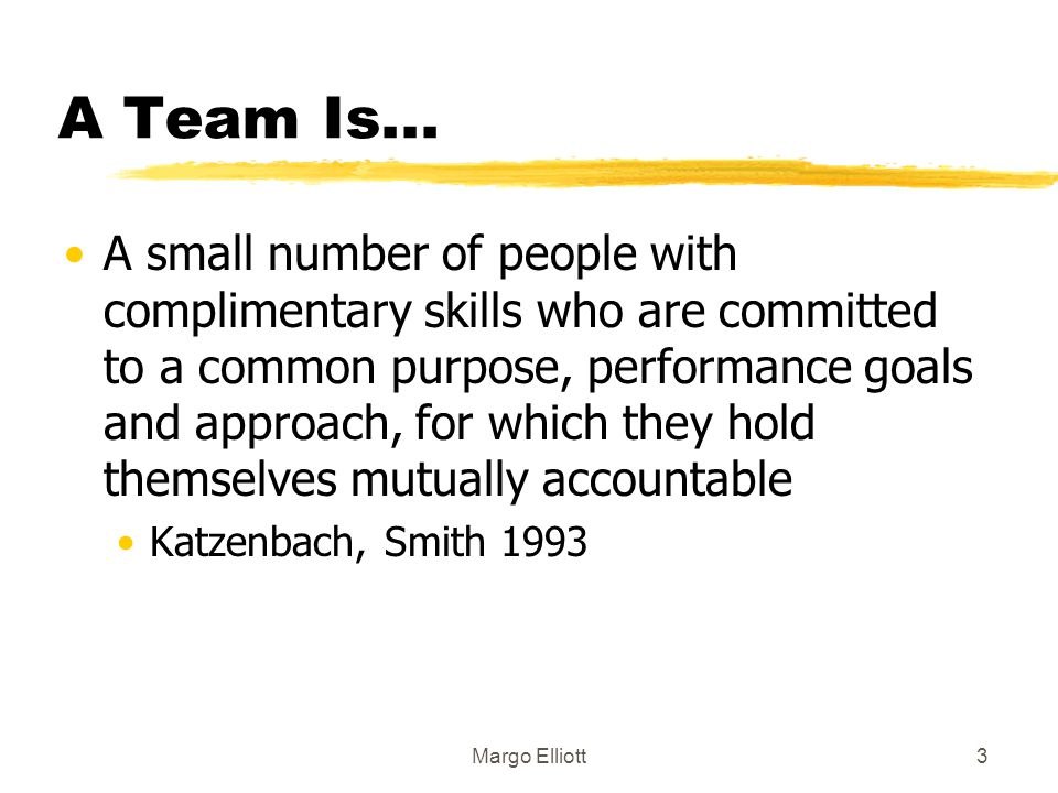 A Team Is...