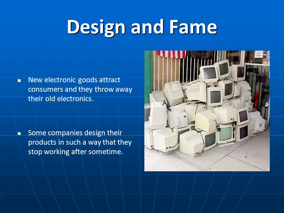 Electronic waste by gurpinder bhangu peter gao sanjana for Electronic product design companies