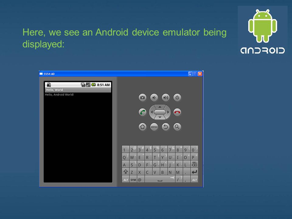 Here, we see an Android device emulator being displayed: