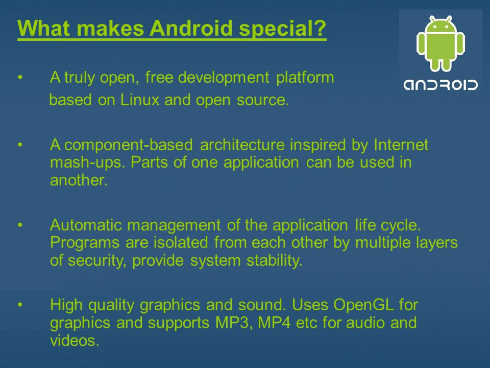 What makes Android special