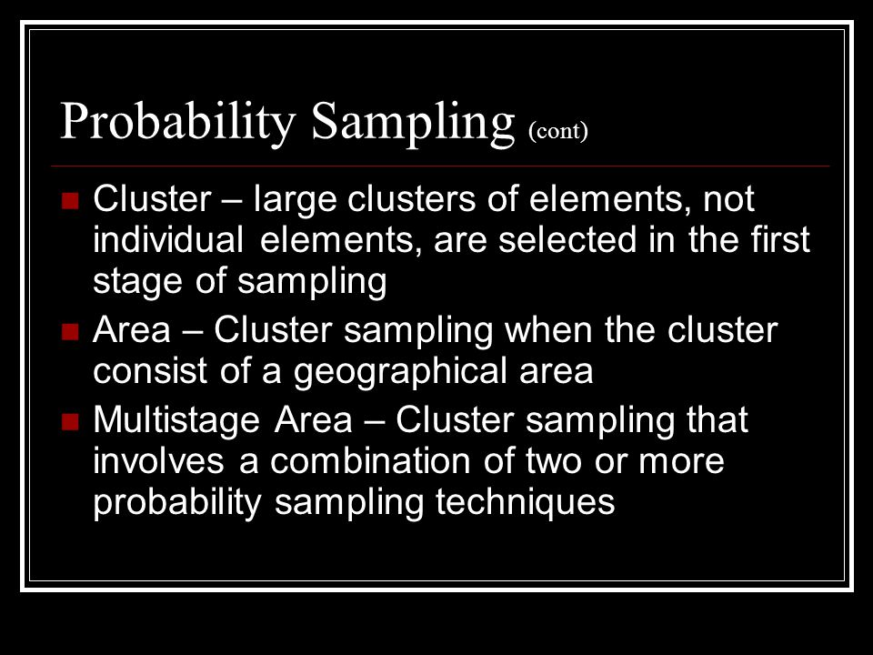 Probability Sampling (cont)