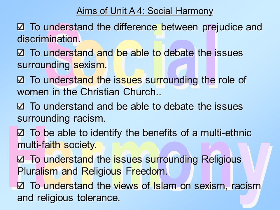 Aims of Unit A 4: Social Harmony