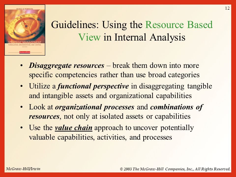 strengths and weaknesses of resource based view 1 a resource-based approach to performance and competition: an overview of the connections between resources and competition flore bridoux institut d'administration.