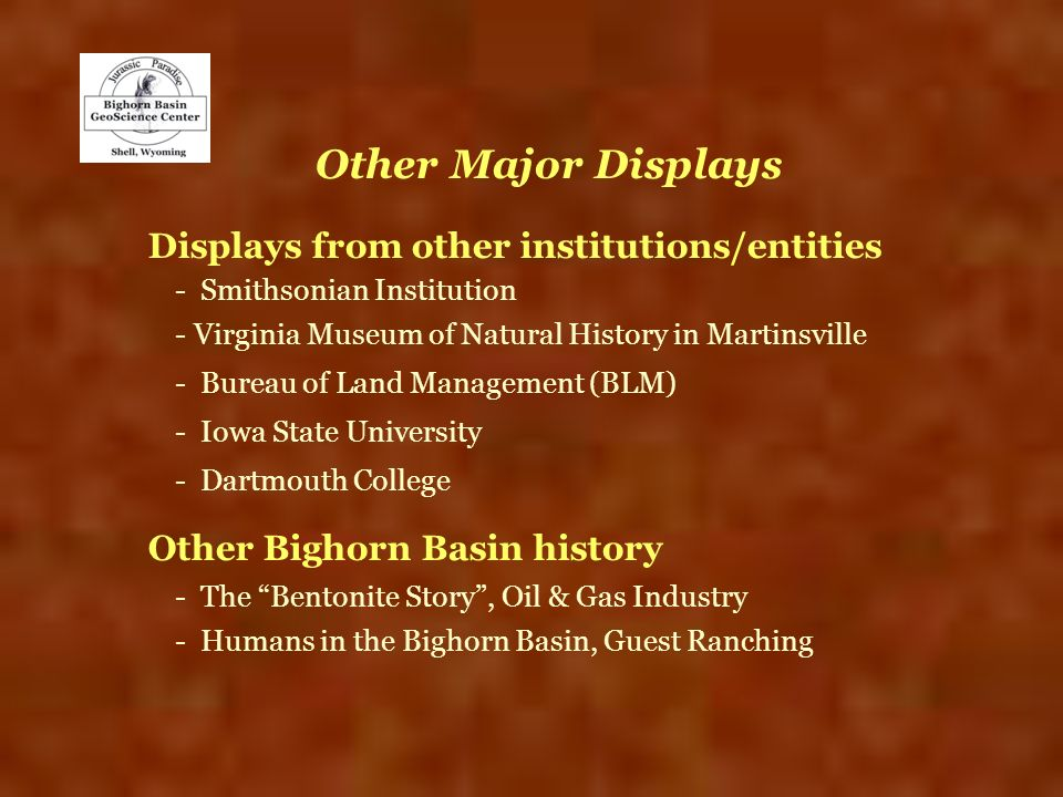 Other Major Displays Displays from other institutions/entities