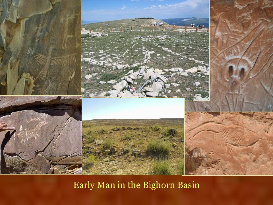 Early Man in the Bighorn Basin