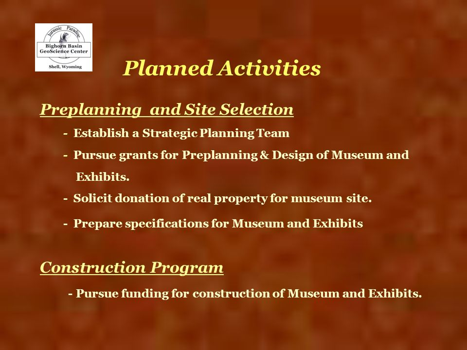 Planned Activities Preplanning and Site Selection Construction Program