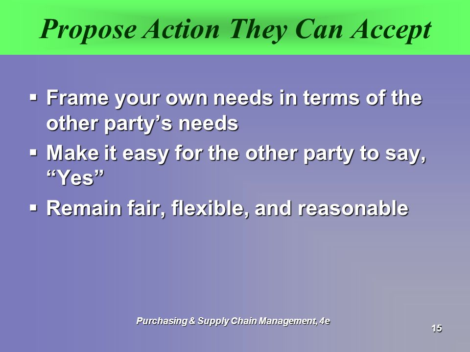 Propose Action They Can Accept