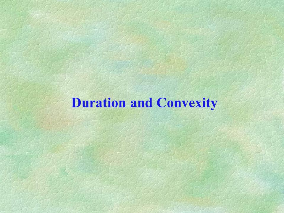 duration and convexity Duration & convexity: the price/yield relationship investors who own fixed income securities should be aware of the relationship between interest rates and a bond's price.