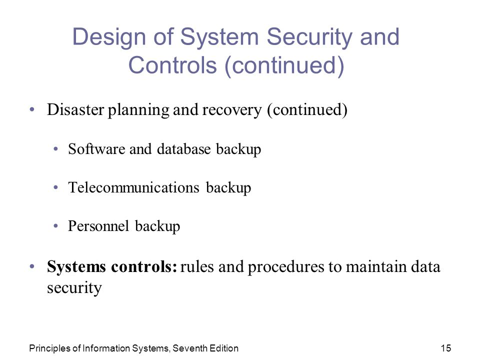 Design of System Security and Controls (continued)