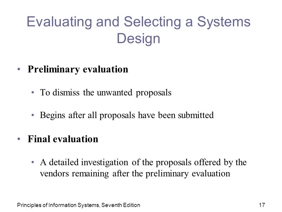 Evaluating and Selecting a Systems Design