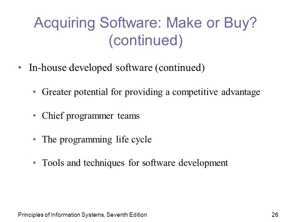 Acquiring Software: Make or Buy (continued)