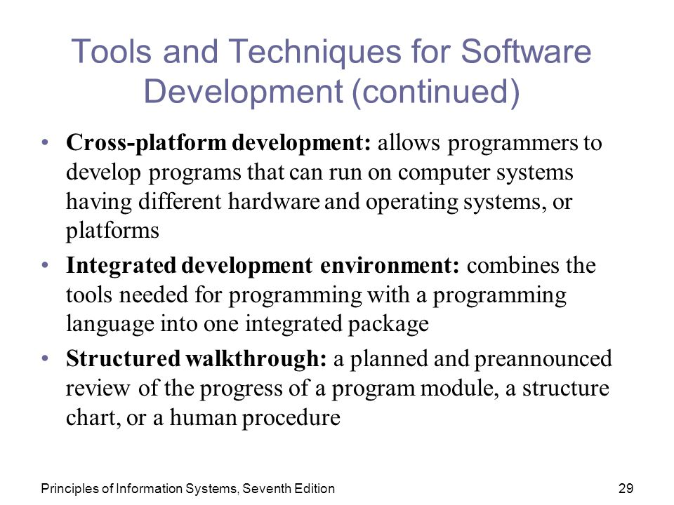 Tools and Techniques for Software Development (continued)
