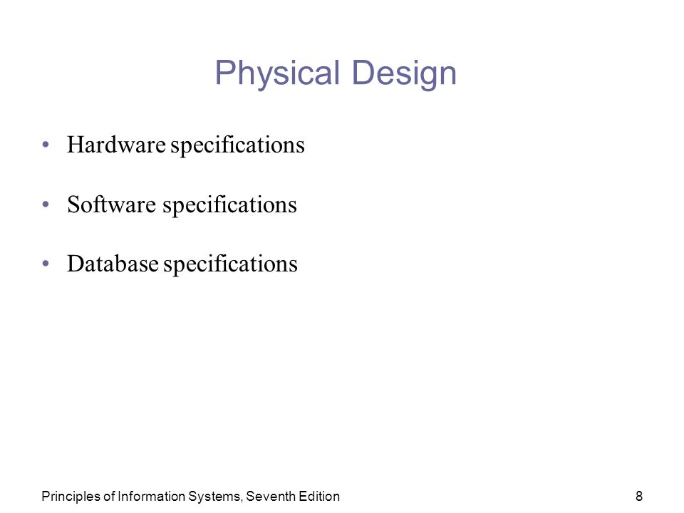 Physical Design Hardware specifications Software specifications