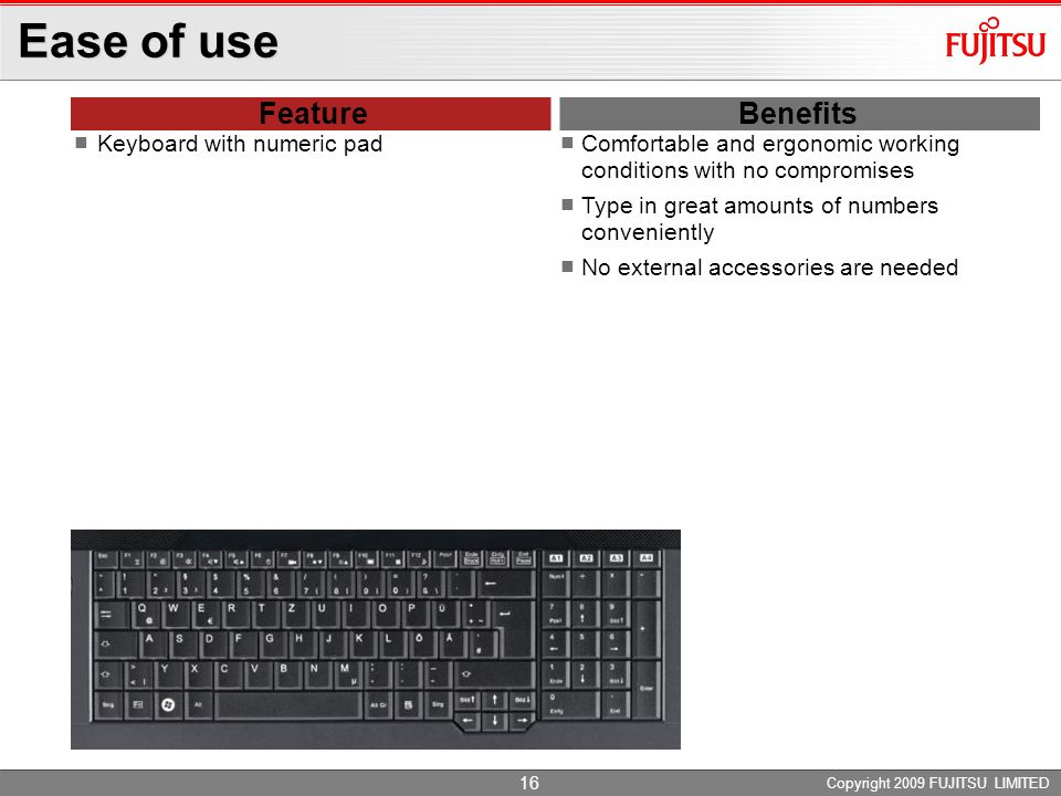 Ease of use Feature Benefits Keyboard with numeric pad