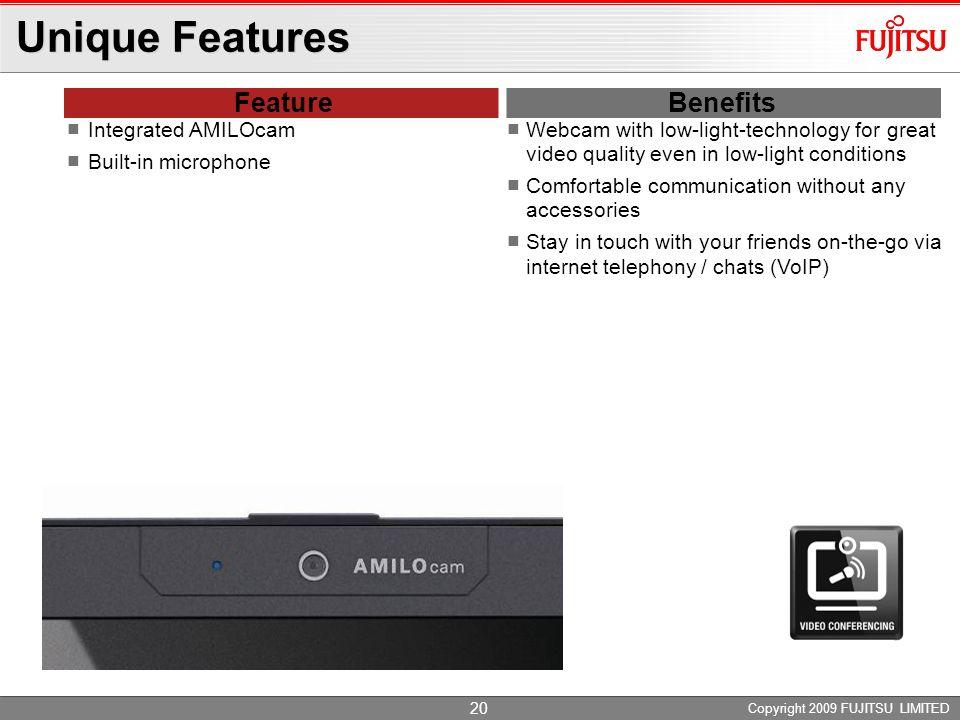 Unique Features Feature Benefits Integrated AMILOcam