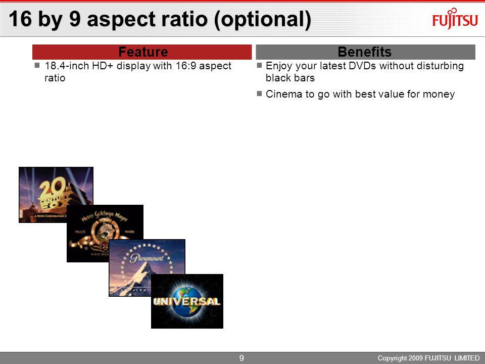 16 by 9 aspect ratio (optional)