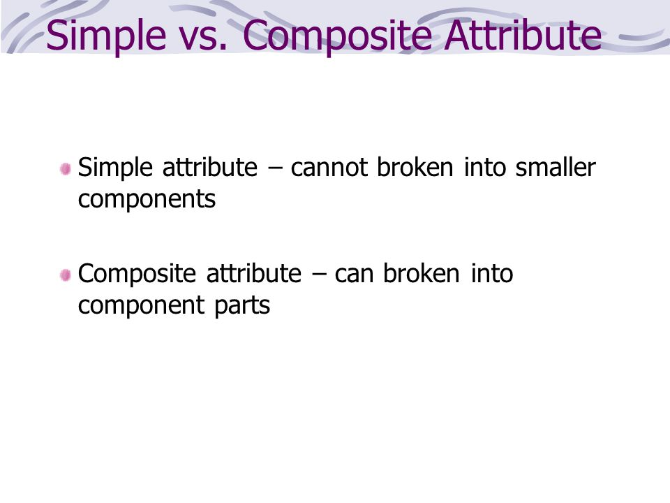 Simple vs. Composite Attribute