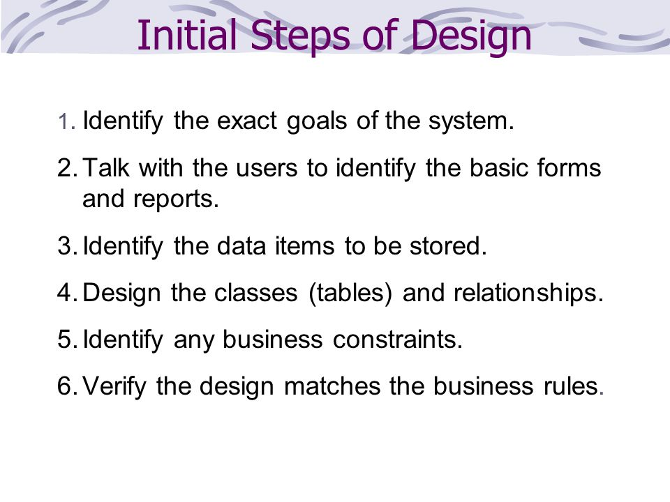Initial Steps of Design