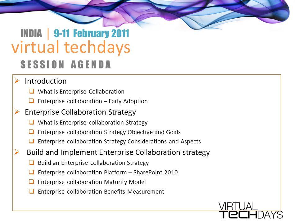 virtual techdays INDIA │ 9-11 February 2011 S E S S I O N A G E N D A