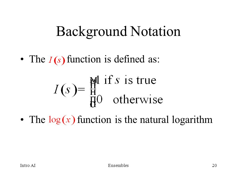 Background Notation The function is defined as: