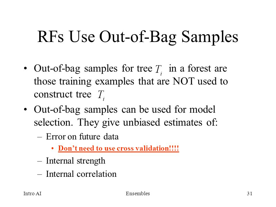 RFs Use Out-of-Bag Samples