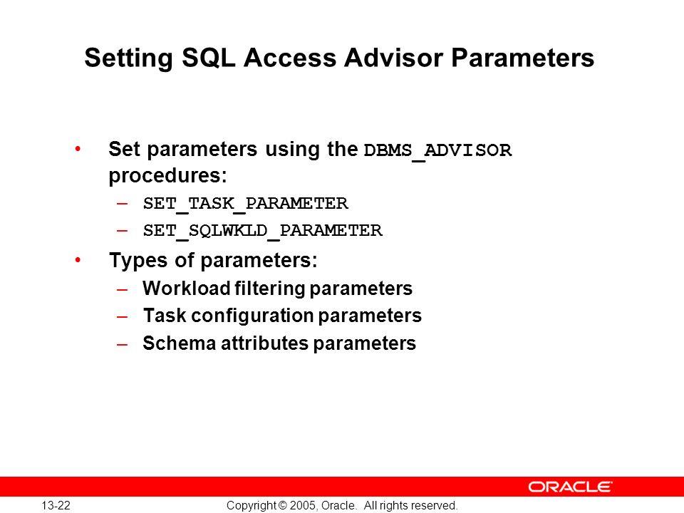 Setting SQL Access Advisor Parameters