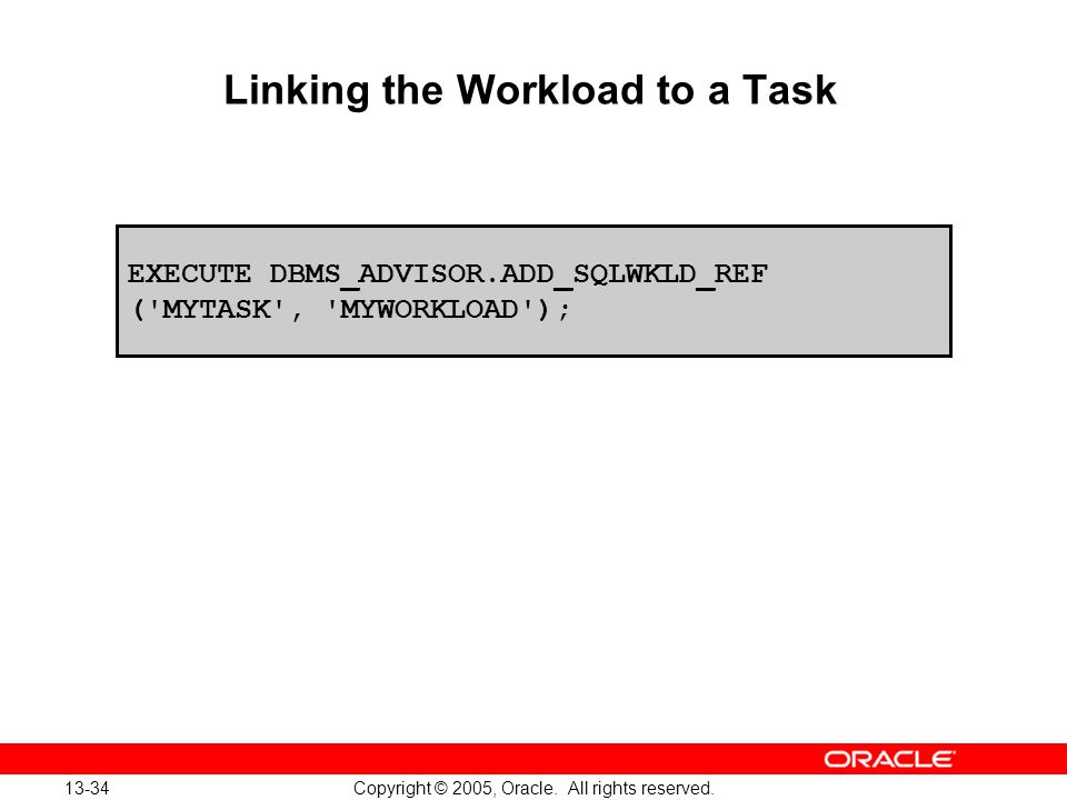 Linking the Workload to a Task