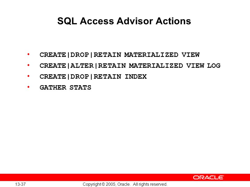 SQL Access Advisor Actions